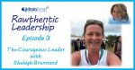 Episode 3 – The Courageous Leader with Shelagh Brennand