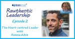 Episode 2 – The Heart-centred Leader with Ronnie Altit